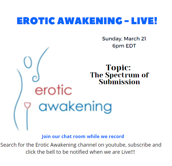 Erotic Awakening Podcast – LIVE!