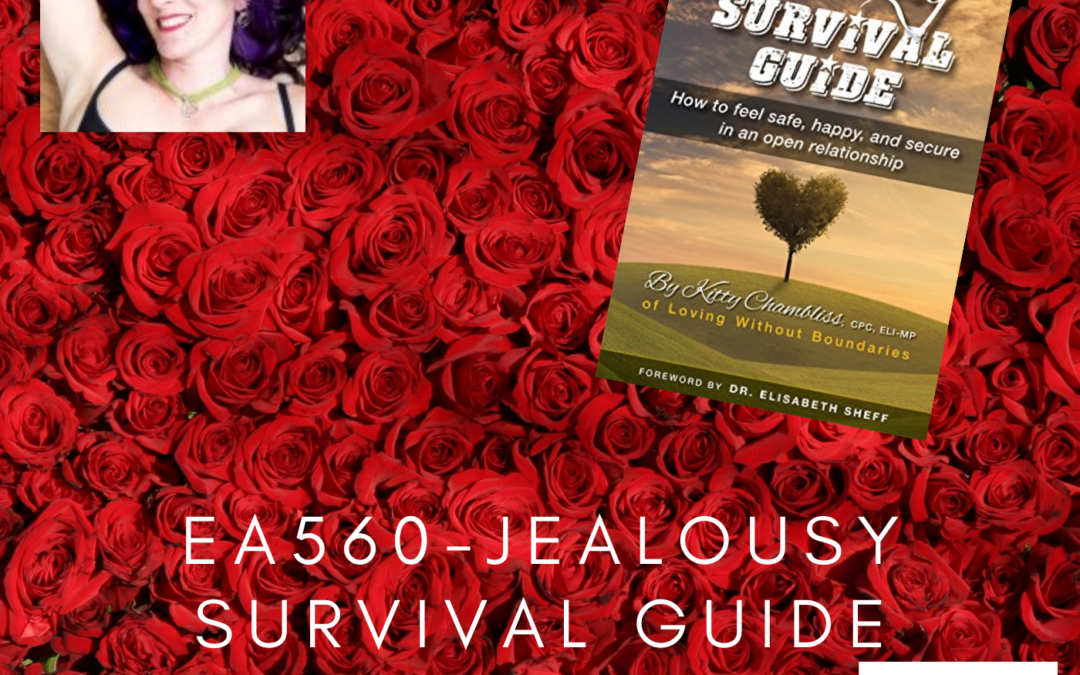 EA560 – Jealousy Survival Guide