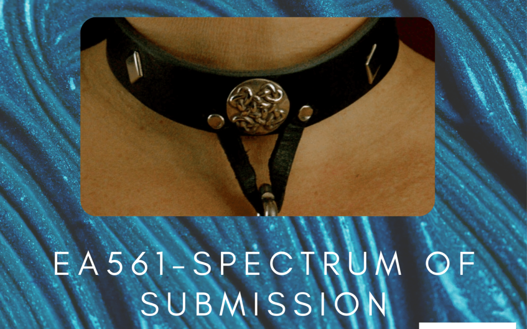 EA561 – Spectrum of Submission